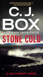 Stone Cold : Joe Pickett Novel - C J Box