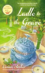 Ladle to the Grave : Soup Lover's Mystery - Connie Archer