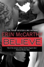 Believe : True Believers series: Book 3 - Erin McCarthy
