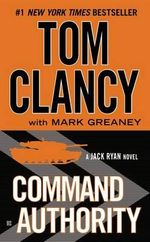 Command Authority - Tom Clancy
