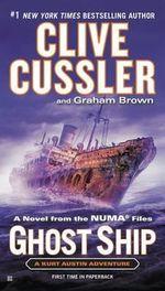 Ghost Ship : Numa Files - Clive Cussler
