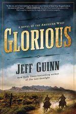 Glorious - Jeff Guinn