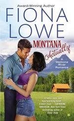 Montana Actually : Medicine River Novel - Fiona Lowe