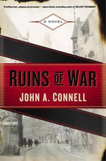 Ruins of War : Mason Collins Novel - John A Connell