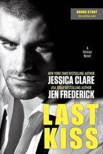 Last Kiss : Hitman Novel - Jessica Clare
