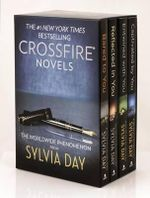 Sylvia Day Crossfire Series 4-Volume Boxed Set : Bared to You/Reflected in You/Entwined with You/Captivated by You - Sylvia Day