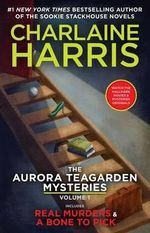 The Aurora Teagarden Mysteries : Volume One - Charlaine Harris