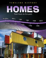 Homes : From Caves to Eco-pods - Elizabeth Raum