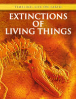 Extinctions of Living Things :  Life on Earth: Extinctions of Living Things *HATIMLIF - Michael Bright