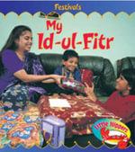 My Id-ul-Fitr : Festivals - Monica Hughes