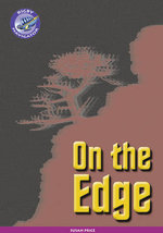 Navigator New Guided Reading Fiction Year 6, on the Edge : PM Plus Orange - Susan Price