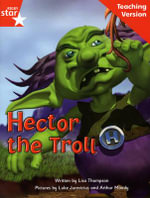Fantastic Forest Red Level Fiction : Hector the Troll Teaching Version - Catherine Baker