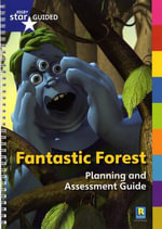 Fantastic Forest : Star Guided Planning and Assessment Guide - Catherine Baker