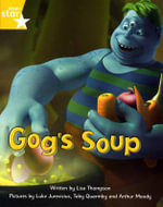 Fantastic Forest : Gog's Soup Yellow Level Fiction (Pack of 6) - Lisa Thompson