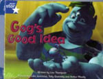 Fantastic Forest : Gog's Good Idea Blue Level Fiction (Pack of 6) - Lisa Thompson