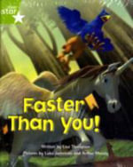 Fantastic Forest : Faster Than You! Green Level Fiction (Pack of 6) - Lisa Thompson