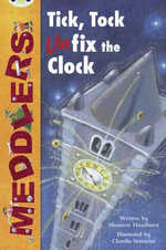 Meddlers : Tick, Tock, Unon-Fictionix the Clock: Lime A/3c - Maureen Haselhurst