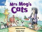 Rigby Star Guided 1 Blue Level : Mrs Mog's Cats Pupil Book (Single) - Jillian Powell
