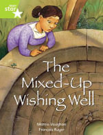 Rigby Star Independent Year 2 : Lime Level Fiction: The Mixed Up Wishing Well Single - Marcia Vaughan