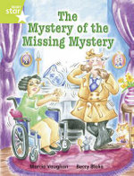 Rigby Star Independent Lime : Mystery of the Missing Mystery Reader Pack - Marcia Vaughan