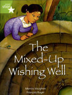 Rigby Star Independent Lime : Mixed Up Wishing Well Reader Pack - Marcia Vaughan