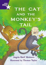 Star Shared : The Cat and the Monkey's Tail Big Book - Angela Shelf Medearis