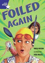 Star Shared : Foiled Again Big Book - Marcia Vaughan