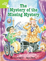 Rigby Star Independent Year 2 Lime Fiction : The Mystery of the Missing Mystery Single - Marcia Vaughan