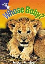 Star Shared : Reception, Whose Baby? Big Book - Jason Amber