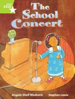 Rigby Star Guided Lime Level : The School Concert Single - Angela Shelf Medearis