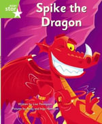 Clinker Castle Green Level Fiction : Spike the Dragon Single - Lisa Thompson
