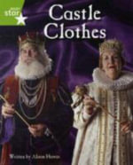 Clinker Castle Green Level Non-Fiction : Castle Clothes Single - Lisa Thompson