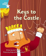 Clinker Castle Turquoise Level Fiction : Keys to the Castle Single - Lisa Thompson
