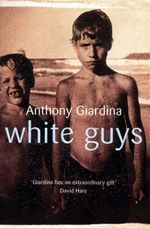 White Guys - Anthony Giardina