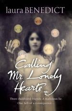Calling Mr Lonely Hearts - Laura Benedict