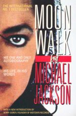 Moonwalk by Michael Jackson : His One And Only Autobiography - His Life In His Words - Michael Jackson