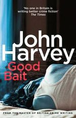 Good Bait - John Harvey