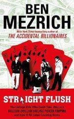 Straight Flush - Ben Mezrich
