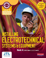 A NVQ/SVQ Diploma Installing Electrotechnical Systems and Equipment Candidate Handbook : Level 3 - JTL Training
