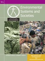 Environmental Systems and Societies for the IB Diploma :  Environmental Systems and Societies f - Garrett Nagle