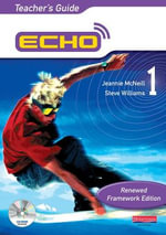 Echo 1 Teacher's Guide Renewed Framework Edition - Jeannie McNeill