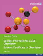 Edexcel IGCSE Chemistry Revision Guide with Student CD : Edexcel International GCSE - Cliff Curtis