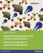 Edexcel International GCSE Science Double Award Student Guide : Edexcel International GCSE - Cliff Curtis