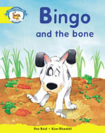 Storyworlds Reception/P1 Stage 2, Animal World, Bingo and the Bone (6 Pack) - Dee Reid