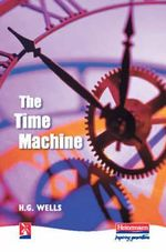 The Time Machine : New Windmills Series - H.G. Wells