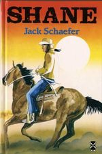 Shane : New Windmills Series - Jack Schaefer