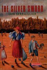 The Silver Sword : New Windmills Series - Ian Serraillier