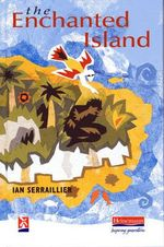 The Enchanted Island : New Windmills Series - Ian Serraillier