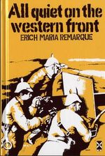 All Quiet on the Western Front : New Windmills Series - Erich Maria Remarque