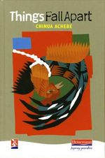 Things Fall Apart : New Windmills Series - Chinua Achebe